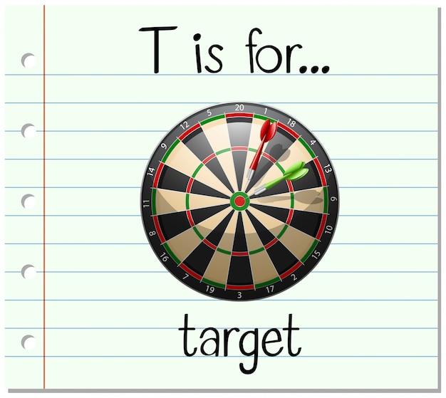 La lettera t di flashcard è per il target