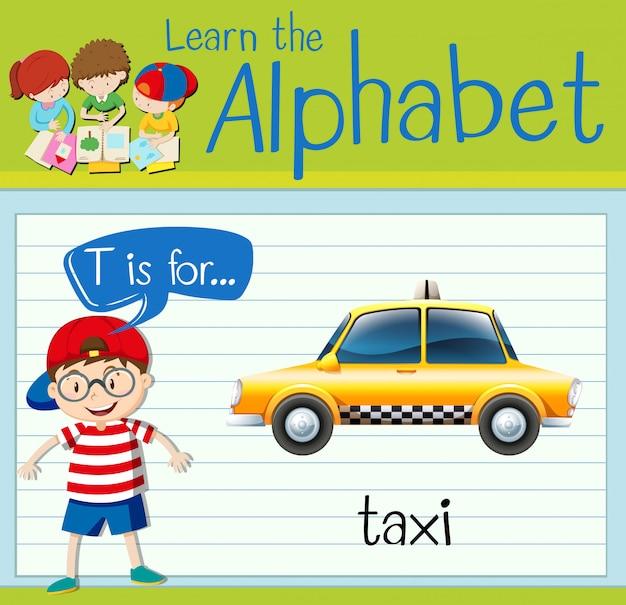 La lettera t di flashcard è per il taxi