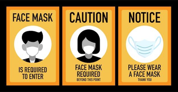 La maschera facciale è necessaria per entrare nel concetto di design della segnaletica.