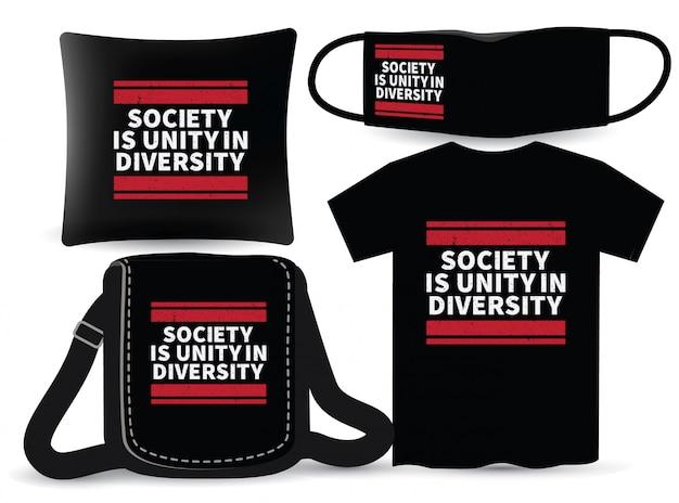 La società è unità nella diversità nella progettazione di lettere per magliette e merchandising