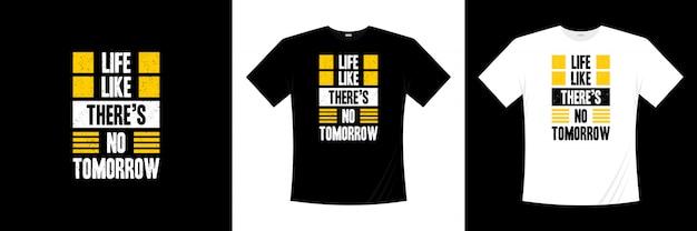 La vita come se non ci fosse la tipografia di domani