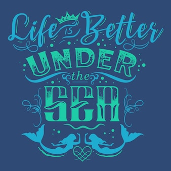 La vita migliore sotto il mare