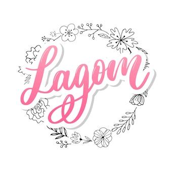 Lagom significa testo scritto a mano ispiratore. stile di vita scandinavo semplice.