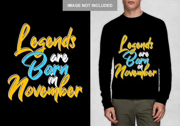 Le leggende sono nate a novembre. design tipografico per t-shirt