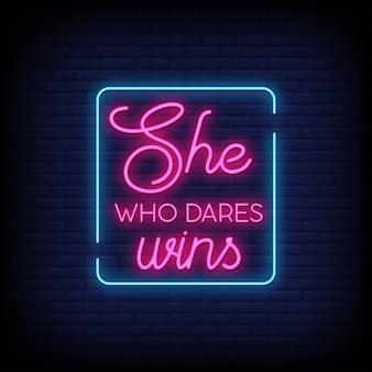 Lei che osa vince il testo in stile insegne al neon