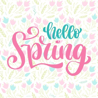 Letering a mano hello spring con motivo floreale