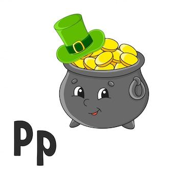 Lettera dell'alfabeto p. pentola d'oro nel cappello. schede flash abc. simpatico personaggio dei cartoni animati isolato su sfondo bianco.