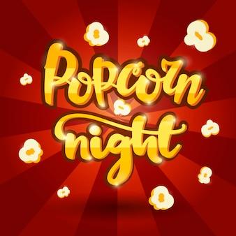 Lettering banner popcorn night.