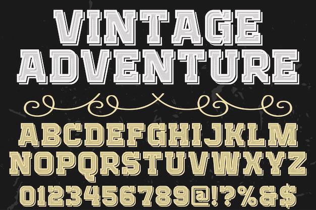 Lettering carattere tipografico etichetta design avventura vintage