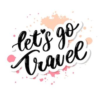 Lettering di viaggio