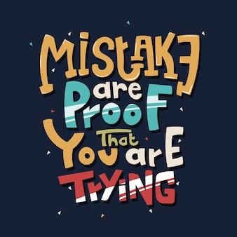 Lettering disegnato a mano l'errore è la prova che stai provando