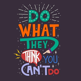 Lettering: fai quello che pensano che non puoi fare