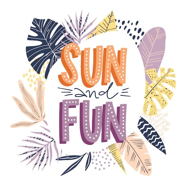 Lettering sun and fun