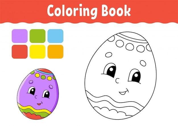 Libro da colorare per bambini. uovo di pasqua. carattere allegro. stile cartone animato carino.
