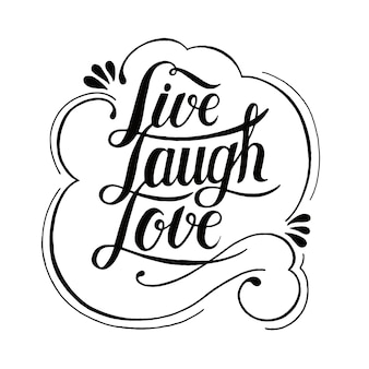 Live laugh love design tipografico