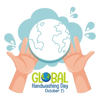 Logo global hand washing day con le mani che tengono il globo
