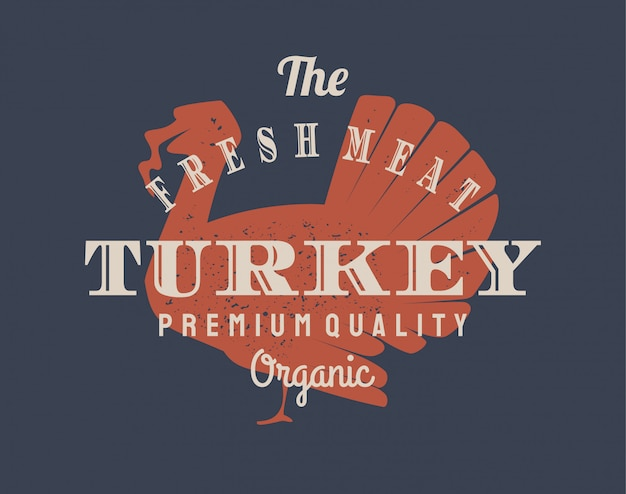 Logo vintage di tacchino per aziende lattiero-casearie e di carne, macelleria, mercato.