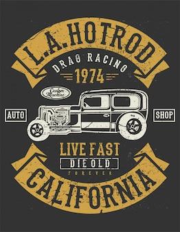 Los angeles hot rod. live fast die old forever. california vintage design illustrazione