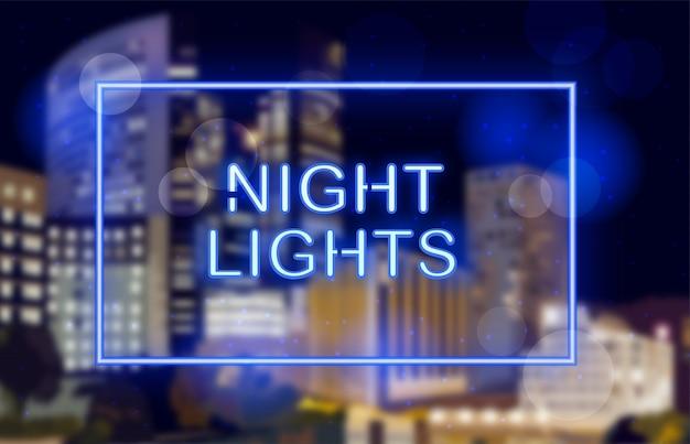 Luci al neon su sfondo di città di notte