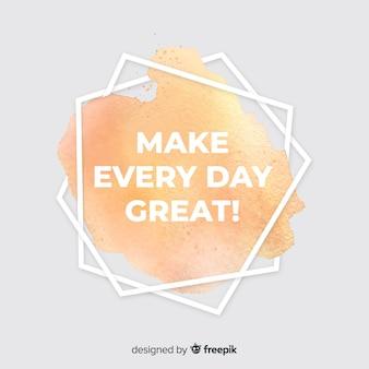 Macchia dell'acquerello con sfondo motivazionale citazione
