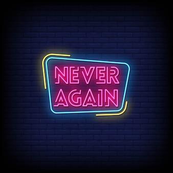 Mai più testo in stile insegne al neon