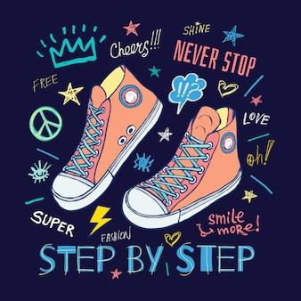 Mai smettere, passo dopo passo sneakers motivazionali slogan per t-shirt.