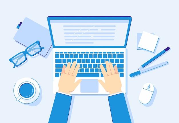 Mani sul portatile. lavoro del computer, lavoratore di affari che scrive sulla tastiera del taccuino e illustrazione del posto di lavoro dell'ufficio