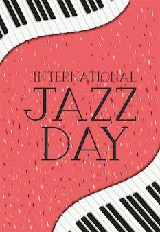 Manifesto di giornata jazz internazionale con tastiera di pianoforte