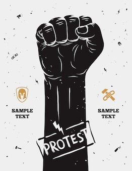 Manifesto di protesta, pugno alzato tenuto in segno di protesta.