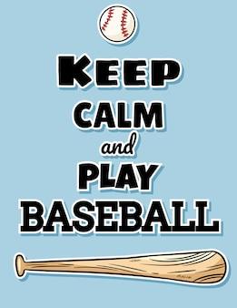 Mantieni la calma e gioca a baseball con mazza da baseball e palla da cartolina, logo sportivo