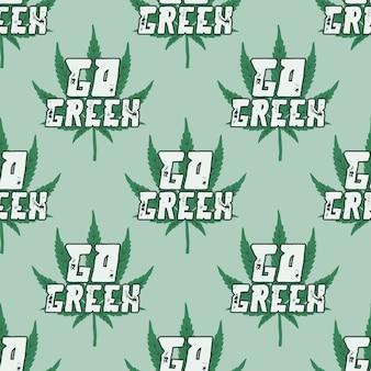 Marijuana senza soluzione di continuità. vai virgolette tipografia verde con foglia di erba di cannabis.