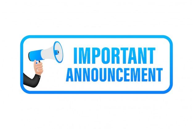 Megafono della tenuta della mano con l'annuncio importante. banner del megafono. web design. illustrazione di riserva.