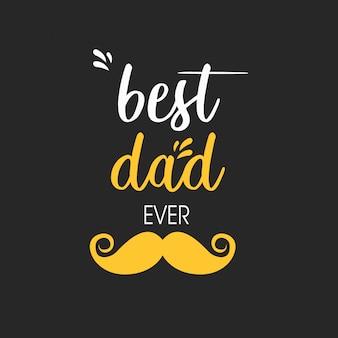 Miglior papà di sempre tipografia