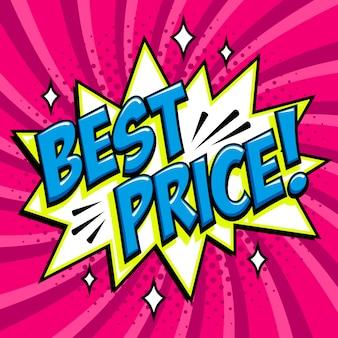 Miglior prezzo - parola in stile fumetto su uno sfondo rosa.
