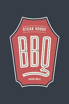 Modello di logo del ristorante di carne barbecue grill con simboli di griglia, testo bbq, steak house, carne fresca. modello grafico di marca per azienda di carne o - menu, poster, etichetta. illustrazione