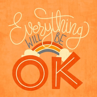 Motivazionale tutto andrà bene lettering con arcobaleno