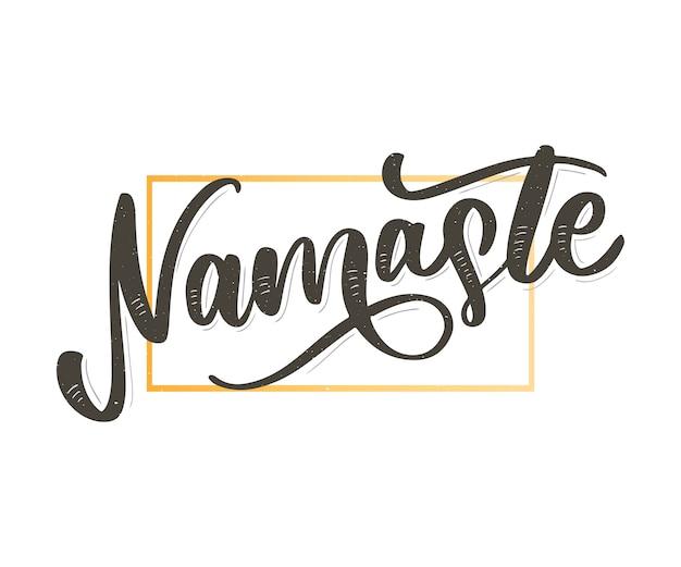 Namaste lettering saluto indiano