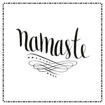 Namaste lettering vettoriale. testo indiano calligrafico
