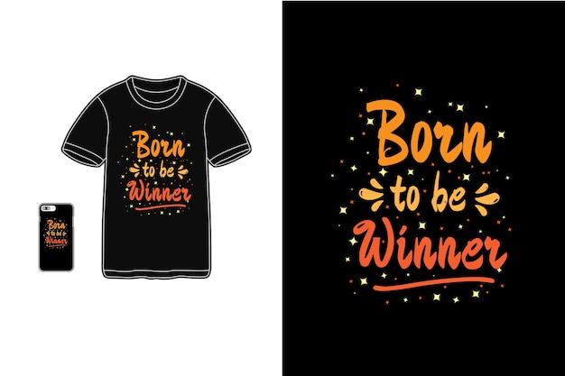 Nato per essere vincitore, tipografia mockup di t-shirt