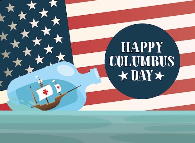 Nave columbus all'interno di una bottiglia d'acqua con design bandiera usa di happy columbus day america e discovery theme