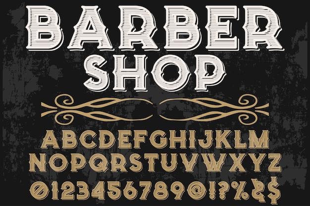 Negozio di barbiere di carattere tipografia handcrafted font design