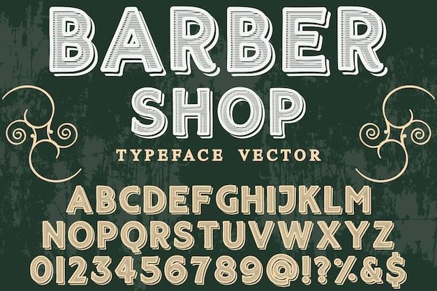 Negozio di barbiere di stile grafico alfabetico carattere vintage