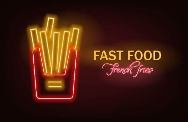 Neon di patatine fritte, neon di fast food, deliziose patatine fritte, luce al neon