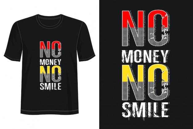 No soldi no smile tipografia