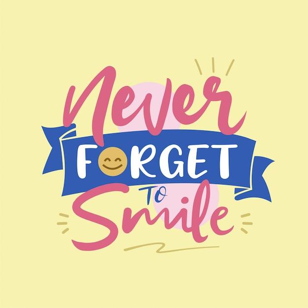 Non dimenticare mai di sorridere tipografia vettoriale