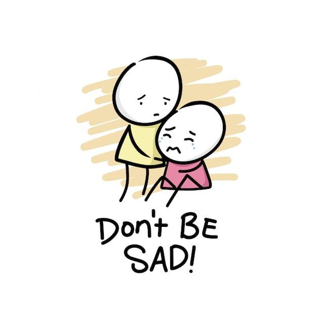 Non essere triste! vettore