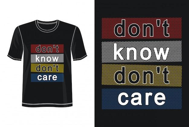 Non so non importa la tipografia per la maglietta stampata