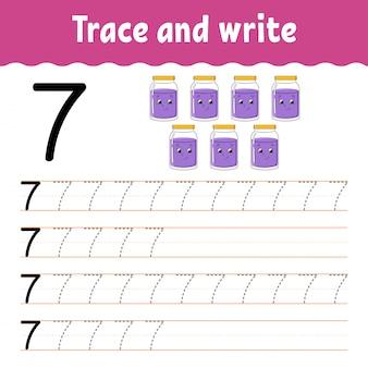 Numero 7. traccia e scrivi. pratica della scrittura a mano. imparare i numeri per i bambini. foglio di lavoro per lo sviluppo dell'istruzione.