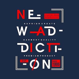 Nuova tipografia grafica moderna e coinvolgente per il design della maglietta
