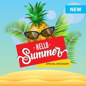 Nuovo sconto speciale, ciao poster estivo con ananas di cartone animato in occhiali da sole